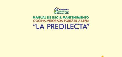 """Manual de uso & mantenimiento: cocina mejorada portátil a leña """"LA PREDILECTA"""""""