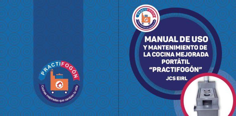 """Manual de uso y mantenimiento de la cocina mejorada portátil """"Practifogón"""""""